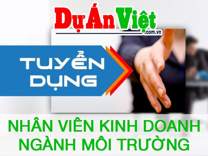 Dự Án Việt Tuyển Dụng: NVKD Ngành Môi Trường