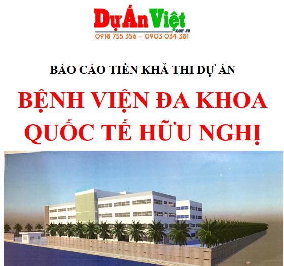 Dự án đầu tư xây dựng Bệnh viện Đa Khoa Quốc Tế Hữu Nghị