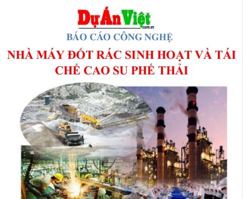 Dự án đầu tư Nhà máy đốt rác sinh hoạt và tái chế cao su phế thải Vũng Tàu
