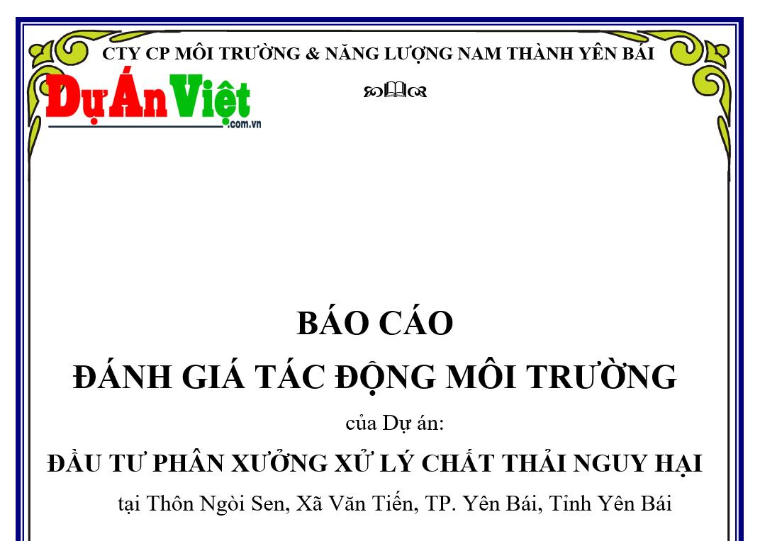 ĐTM | Dự án Đầu tư Phân Xưởng Xử lý Chất Thải Nguy Hại tỉnh Yên Bái