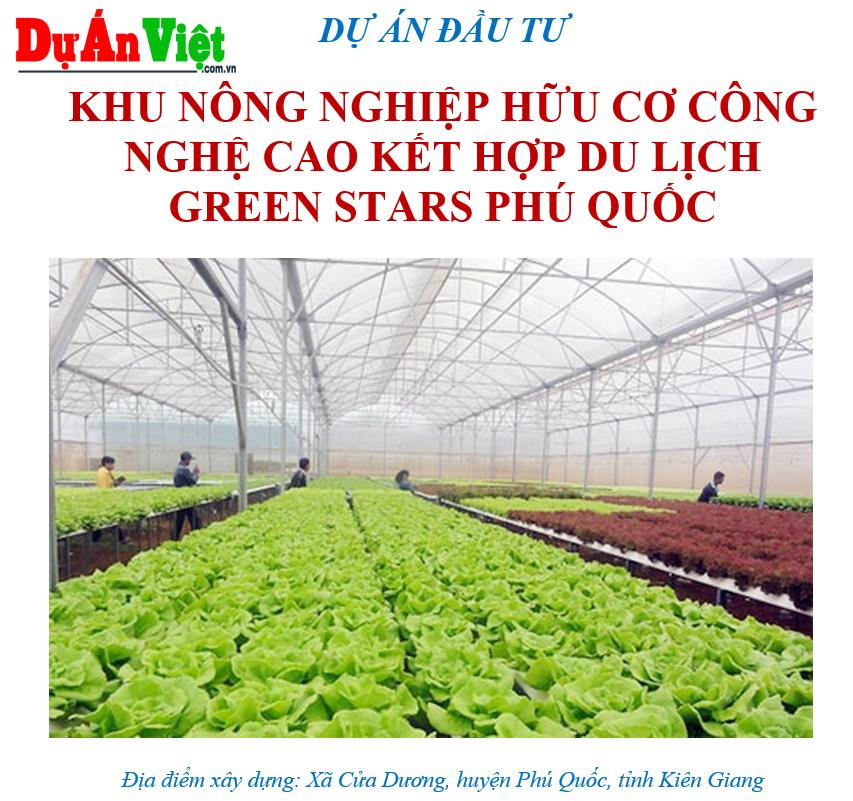 Dự án Khu nông nghiệp công nghệ cao kết hợp du lịch Green Stars Phú Quốc