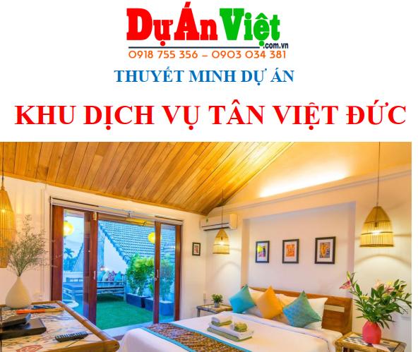 Thuyết minh dự án Khu dịch vụ Tân Việt Đức