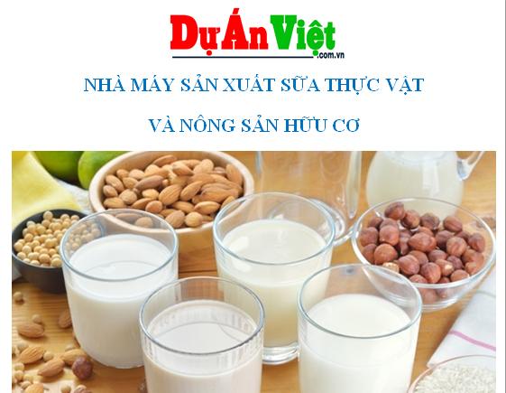 Dự án Nhà máy sản xuất sữa thực vật và nông sản hữu cơ Tỉnh Thanh Hóa