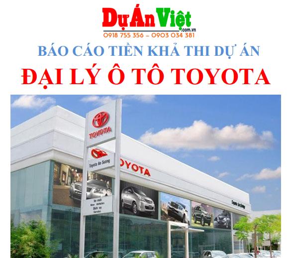 Dự án đầu tư Đại lý Ô Tô Toyota