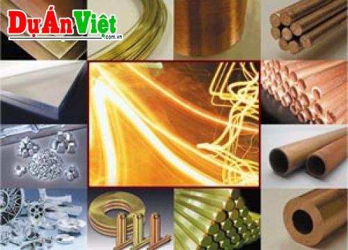 Thuyết minh dự án nhà máy sản xuất kim loại màu