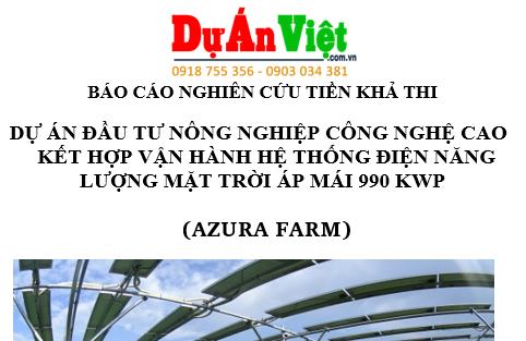 Dự án Nông nghiệp công nghệ cáo kết hợp vận hành lưới điện mặt trời -  Azura Farm