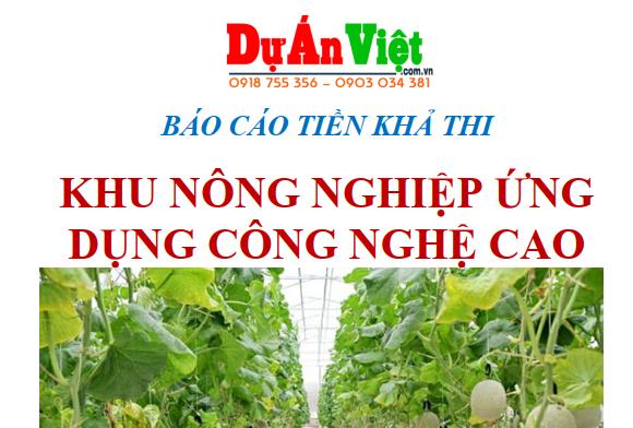 Thuyết minh dự án Khu nông nghiệp ứng dụng công nghệ cao tại Đồng Nai