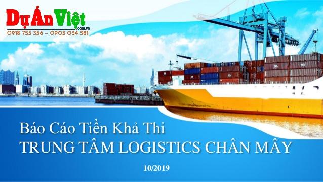 Báo cáo tiền khả thi Trung tâm logistics Chân mây tỉnh Thừa Thiên Huế