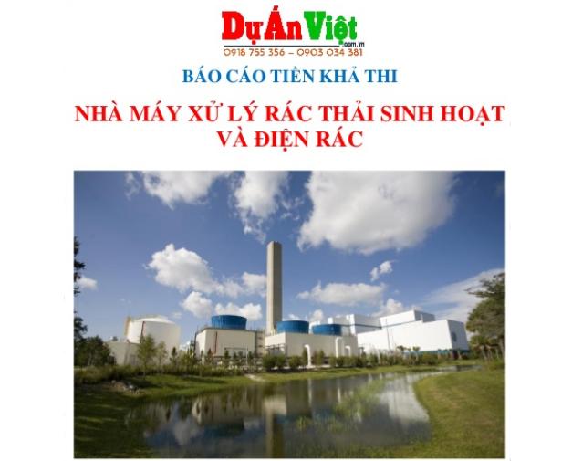 Thuyết minh dự án Nhà máy xử lý rác thải sinh hoạt và điện rác tỉnh Nam Định