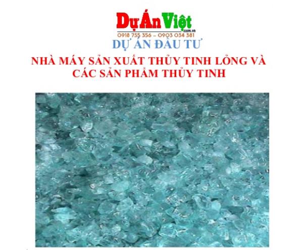 Thuyết minh dự án Nhà máy sản xuất thủy tinh lỏng và các sản phẩm thủy tinh tỉnh Quảng Bình