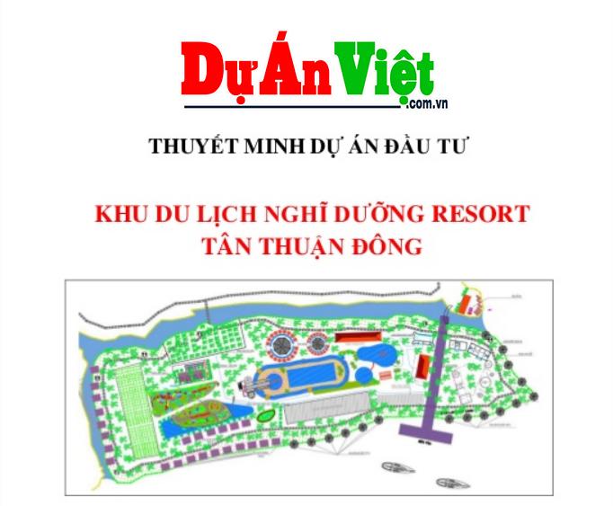 Dự án Đầu Tư Khu Du Lịch Nghỉ Dưỡng Resort Tân Thuận Đông