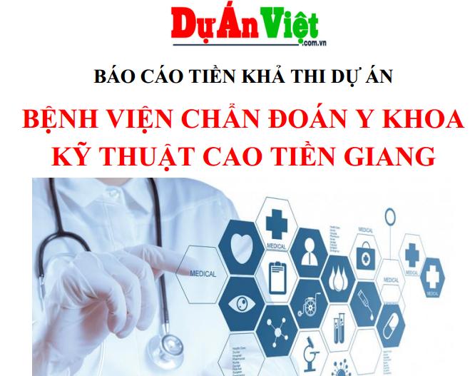 Bệnh viện chuẩn đoán y khoa kỹ thuật cao tỉnh Tiền Giang