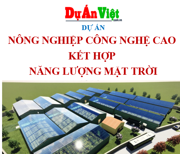 Dự án nông nghiệp công nghệ cao kết hợp năng lượng mặt trời Đăk Nông