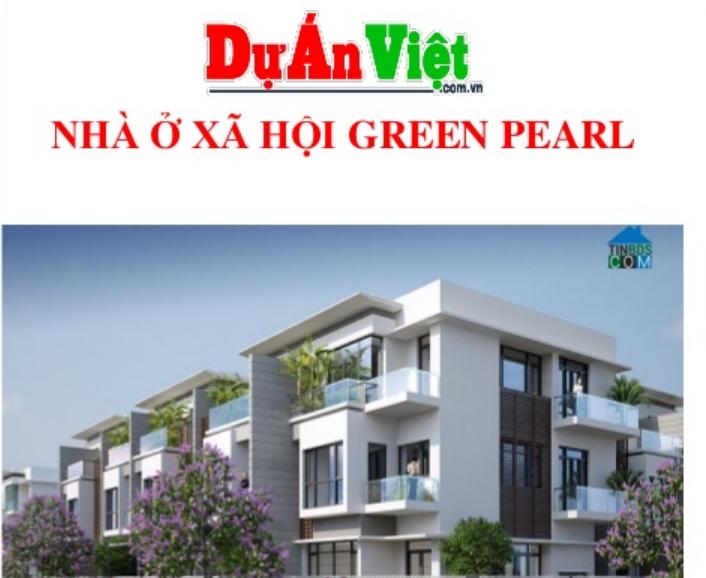 Dự án Nhà ở xã hội Green Pearl tỉnh Bình Thuận